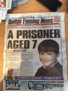 The abduction of Christopher lomax Newspaper Headlines, Greece Holiday, A Day To Remember, 7 Year Olds, Cuttings, Old Boys, Family Holiday, True Stories, Prison