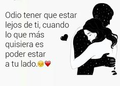 Distancia😢 Spanish Quotes Love, Love Quotes, Inspirational Quotes, Need Love, Love You, My Love, Boyfriend Poems, Love Phrases, Love Kiss