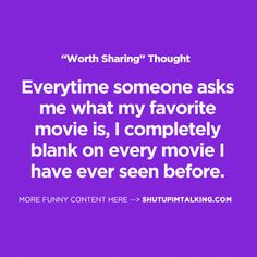 Have I Ever Seen A Movie? http://shutupimtalking.com/have-i-ever-seen-a-movie/