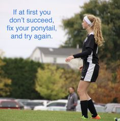 Improve Your Soccer Game With These Helpful Tips! As popular as the sport is, it's not surprising that so many people want to know more about the game of soccer. It is important to understand the game befo Soccer Memes, Football Quotes, Soccer Tips, Soccer Goals, Funny Soccer, Sports Memes, Girls Soccer Quotes, Hockey Quotes, Soccer Skills