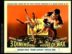 April 10: On this date in 1953, the horror film House of Wax opened at the Paramount Theater in New York. It was the first color 3D film, shot using the stereoscopic film process. The Warner Brothers movie was directed by Andre De Toth, and featured Vincent Price as an insane sculptor.