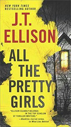 All the Pretty Girls by J.T. Ellison