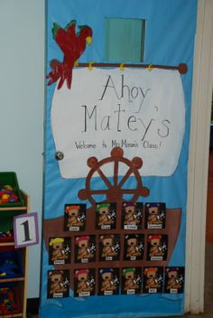 Pirate Door - but with kids' pictures instead of bears Infant Classroom, Classroom Door, Classroom Themes, Classroom Displays, Pirate Bulletin Boards, Pirate Door, Teach Like A Pirate, Preschool Bulletin, Preschool Boards