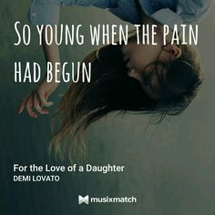 Music quotes, demi lovato - for the love of a daughter