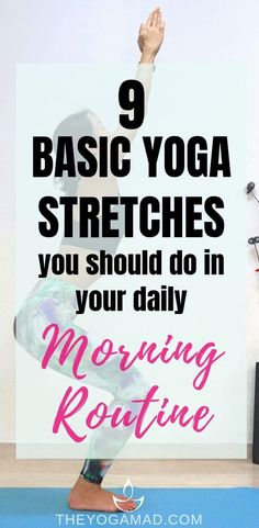 9 basic yoga stretches you should include in your morning routine for everyday wellness Yoga Stretches For Beginners, Basic Yoga Poses, Yoga Exercises, Yoga Tips, Workout For Beginners, Beginner Yoga, Yoga Workouts, Basic Yoga For Beginners, Relaxation Exercises
