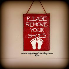 Please Remove Your Shoes - Hand Painted Decorative 5 x 7  Slate Sign