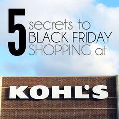 Kohls Black Friday Shopping Secrets Kohls Black Friday, Black Friday Ads, Black Friday Shopping, Saving Tips, Time Saving, The Secret, Helpful Hints, Coupons, Thanksgiving