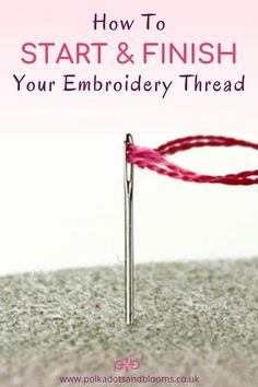 A step by step tutorial how to start and finish your embroidery thread. Including the holding stitch and waste knot method. A step by step tutorial how to start and finish your embroidery thread. Including the holding stitch and waste knot method. Crewel Embroidery Kits, Embroidery Stitches Tutorial, Simple Embroidery, Learn Embroidery, Embroidery Needles, Embroidery For Beginners, Hand Embroidery Patterns, Embroidery Techniques, Ribbon Embroidery