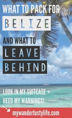 What I learned about packing for a trip to Belize... after I returned from Belize. Here's an in-depth post on what to pack for Belize (and what I can't belize I brought!)... Check out my packing list for the jungle, the islands, snorkeling, adventure, and heed my warnings! Repin for later!