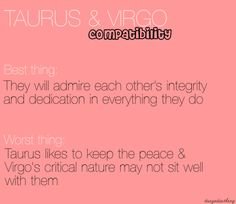 Taurus Virgo so true Taurus Virgo Compatibility, Virgo And Taurus, Virgo Love, Virgo Sign, Taurus Quotes, Zodiac Signs Taurus, Taurus Woman, Virgo Horoscope, Taurus Facts
