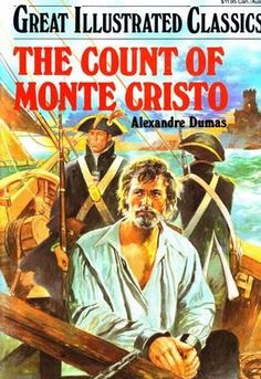 The Count of Monte Cristo (Great Illustrated Classics) by Alexandre Dumas