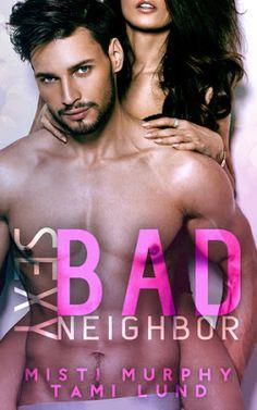 Nicole's Book Musings: *~Review: Sexy Bad Neighbor by Misti Murphy & Tami...