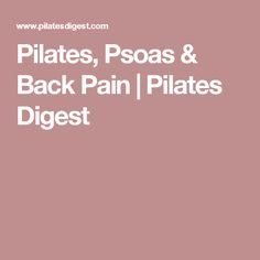 Pilates, Psoas & Back Pain | Pilates Digest