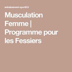 Musculation Femme   Programme pour les Fessiers