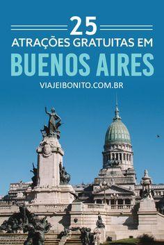 25 atrações gratuitas em Buenos Aires, Argentina. Casa Rosada, Feira de San Telmo, Congreso de la Nación, Floralis Generica, Museus e muito mais