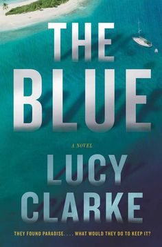 "The Blue: A Novel on Scribd // ""Lagoon swims and boozy nights turn sinister in [this] atmospheric thriller"" (People) about a group of friends whose dream journey around the world on a yacht turns into a chilling nightmare when one of them disappears at sea."