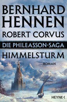 08.08.2016 | Bernhard Hennen | Die Phileasson Saga 2 | Himmelsturm | Heyne