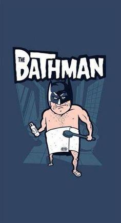 Bathman.