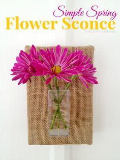Simple Spring Flower Sconce - Frugal Mom Eh!