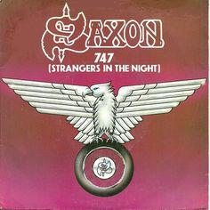 Saxon – 747 (Strangers In The Night