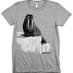 For the person who thinks tusked pinnipeds are the best variety. | 35 Graphic Tees For Guys With Obscure Obsessions