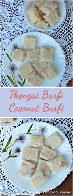 Thengai Burfi | Coconut Burfi - A delicious fudge made with fresh grated coconut. Kinds Of Desserts, Indian Desserts, Indian Sweets, Easy Desserts, Delicious Desserts, Yummy Food, Best Dessert Recipes, Candy Recipes, Brownie Recipes
