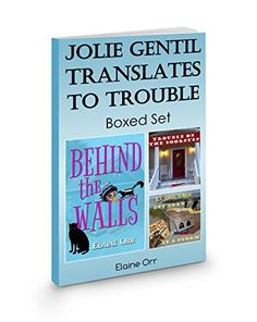 Jolie Gentil Translates to Trouble: Boxed Set: Books: Four - Six (Jolie Gentil Cozy Mystery Series) by Elaine Orr, http://www.amazon.com/dp/B00JCJUGEA/ref=cm_sw_r_pi_dp_4nnDvb0A2E243