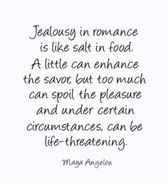 Jealousy, quotes, sayings, maya angelou, great quote