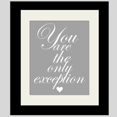 You are the only exception