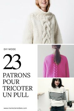 23 patrons pour tricoter un pull facilement / diy mode / kit tricot pull / knitting a jumper