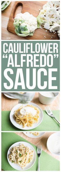 Cauliflower Alfredo Sauce- a lighter version of the family favorite dish!
