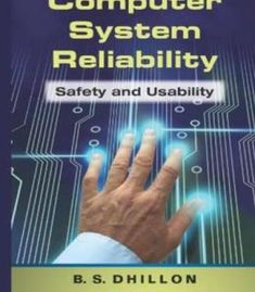 Computer System Reliability: Safety And Usability PDF