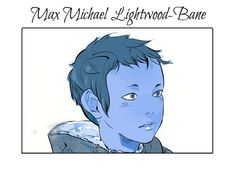 Preview for Max Michael Lightwood-Bane: Cassandra Jean: Shadowhunter Flowers Series: *Character belongs to Author Cassandra Clare and her Welcome to the Shadowhunter Academy series **sidenote, I am freaking out [in a good way] about this!**