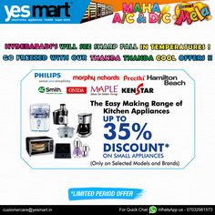 #YesMart Maha A/C & D/C Mela Get 35% Discount on Home Appliances exclusively @YesMart. Grab these appliances to your Home with cool offers in this Hot #Summer. Visit your #YesMart Store today before the Offer ends. For more info Visit – www.yesmart.in