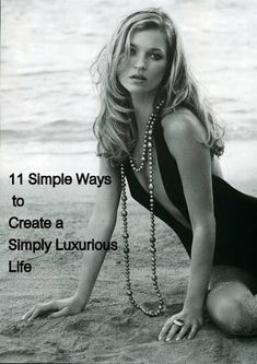 11 Simple Ways to Create a Simply Luxurious Life