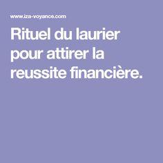 Rituel du laurier pour attirer la reussite financière.