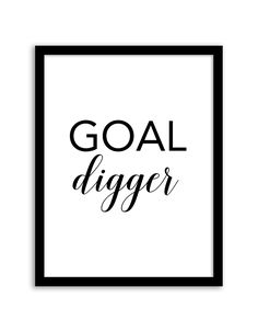 Free Printable Goal Digger Art from @chicfetti - easy wall art diy