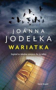 #jodelka #wariatka #wydawnictwoswiatksiazki