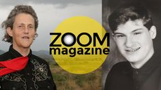 Zoom Autism Magazine | Conner Interviews Temple Grandin