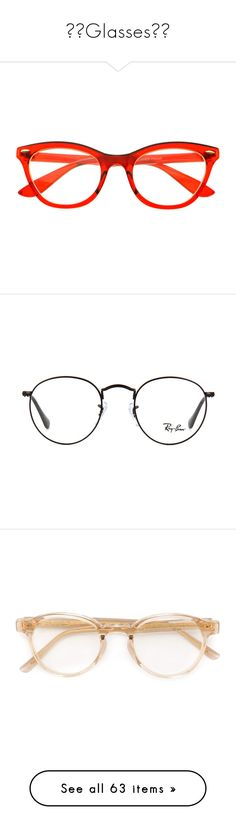 """🤓👓Glasses👓🤓"" by addiosamigos ❤ liked on Polyvore featuring accessories, eyewear, eyeglasses, glasses, sunglasses, glasses/sunglasses, tortoise shell eyeglasses, tortoise eyeglasses, clear wayfarer glasses and wayfarer eyeglasses"