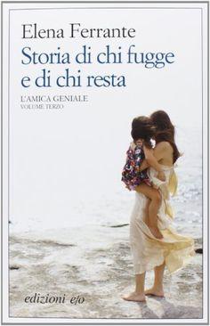 Storia di chi fugge e di chi resta. L'amica geniale di Elena Ferrante http://www.amazon.it/dp/8866324116/ref=cm_sw_r_pi_dp_QVPDwb1YMA7EJ