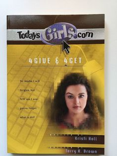 TodaysGirls.com: 4Give and 4Get Vol. 9 by Kristi D. Holl (2001, Paperback)