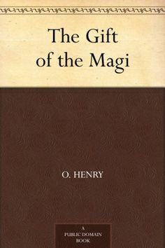 The Gift of the Magi by O. Henry, http://www.amazon.com/dp/B0082Z3S3G/ref=cm_sw_r_pi_dp_HnwLqb17YYVXK