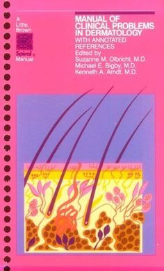 Télécharger Livre Manual of Clinical Problems in Dermatology: With Annotated References (A Little, Brown Spiral Manual) Spi edition... PDF Ebook Gratuit