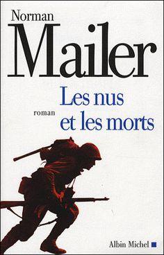 Les nus et les morts - Norman Mailer - Roman