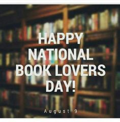 Happy National Book Lovers Day