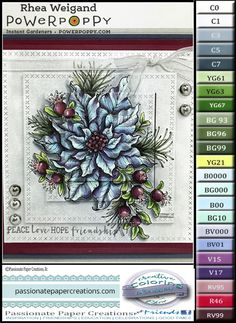 Rhea Weigand, Power Poppy, Lawn Fawn, Copic Markers, Color Palette, Copic Marker Color Combo, Robins Nest, Poinsettia and Pomegranates Hello, and welcome to Power Poppy's New Digi Relase. This happens on the 5th of each month. An instant classic for Power Poppy, this showy holiday image is finally available as a digital stamp — ready for you to resize, flip, flop, or edit to fit any project you've dreamt up. Elegant Poinsettia leaves burst from a whorl of pine needles and sprays o...
