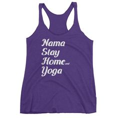 Nama Stay Home and Yoga Racerback Tank