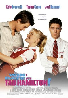 Win a Date with Tad Hamilton! WARNING: Film contains some sexual language. Has good message.