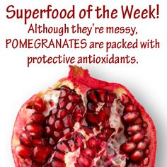 Superfood of the Week: Pomegranate